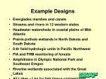 example designs