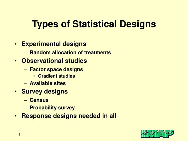 Types of statistical designs