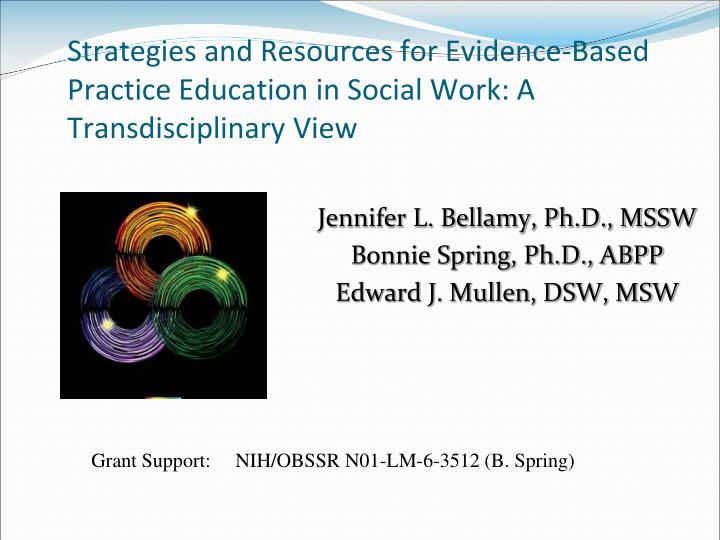 ** mapping problems and solutions using evidence-based practice Research evidence-based practice why are these topics in the nursing program evidence-based practice the process of systematically  nding, appraising, and using research  ndings as nurses and other health care professionals are more likely to look for solutions, choices.