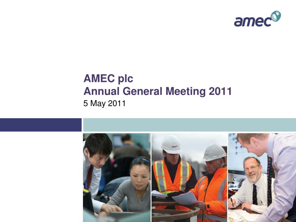 amec plc annual general meeting 2011 l.