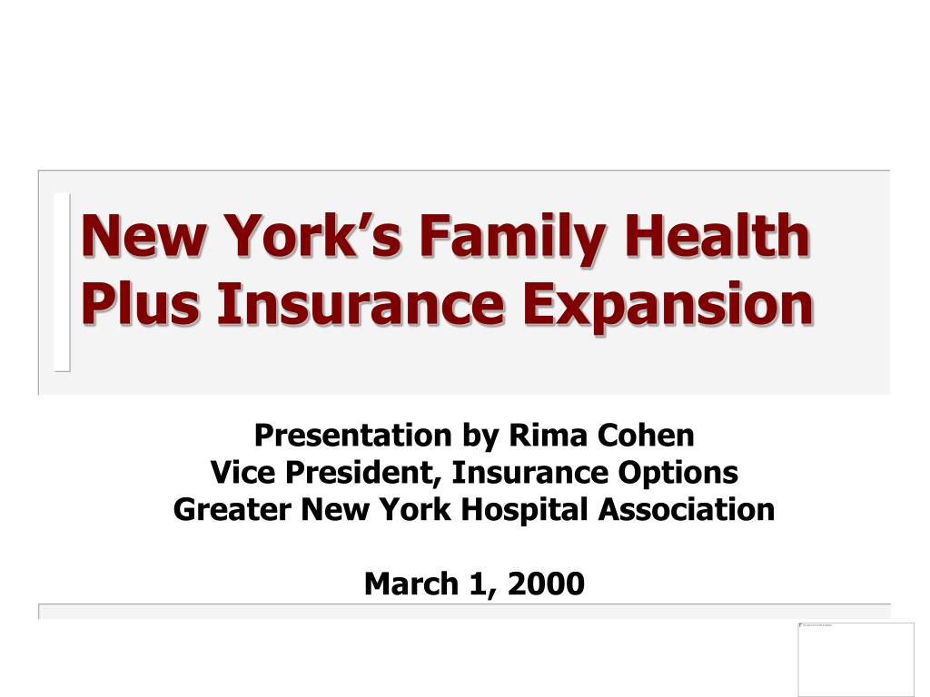 new york s family health plus insurance expansion l.