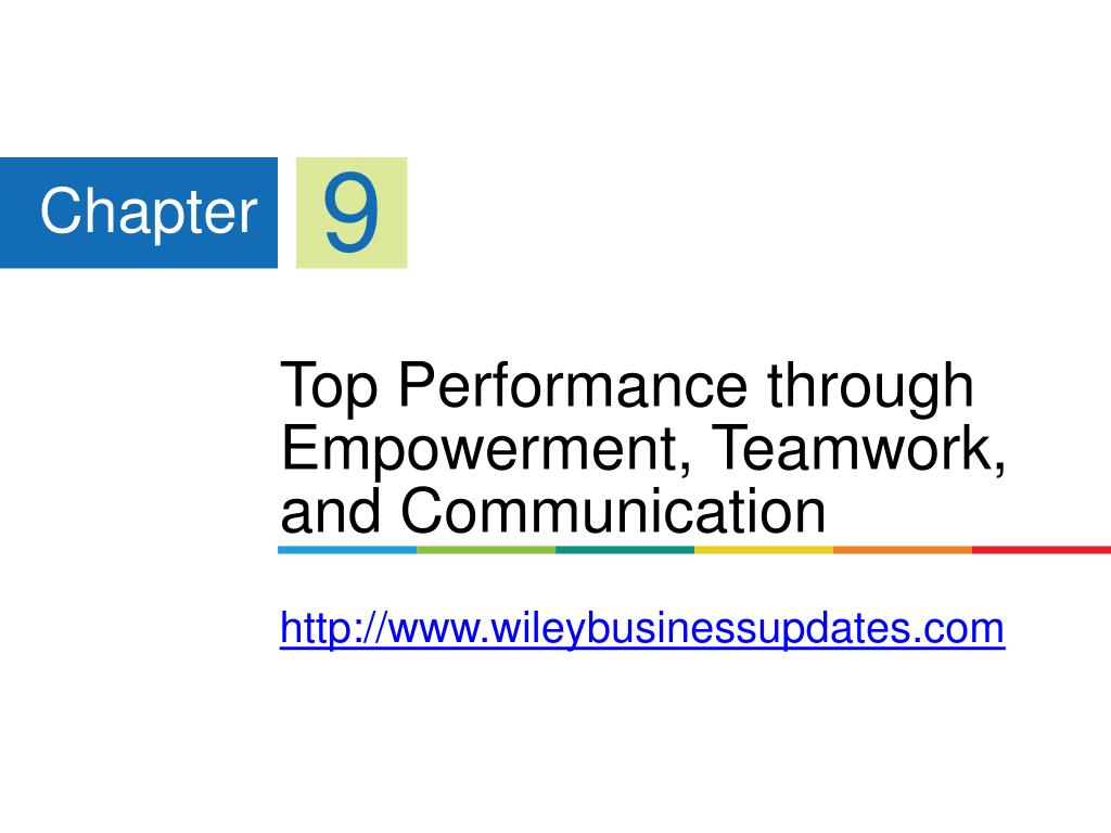 top performance through empowerment teamwork and communication http www wileybusinessupdates com l.