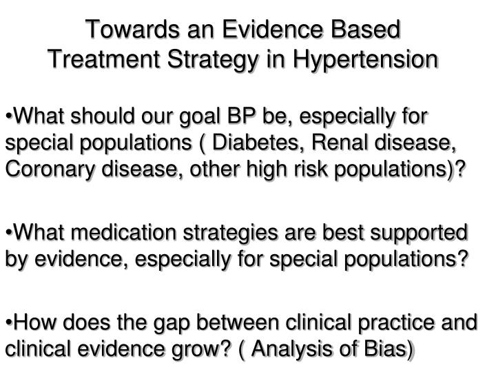 Towards an evidence based treatment strategy in hypertension3