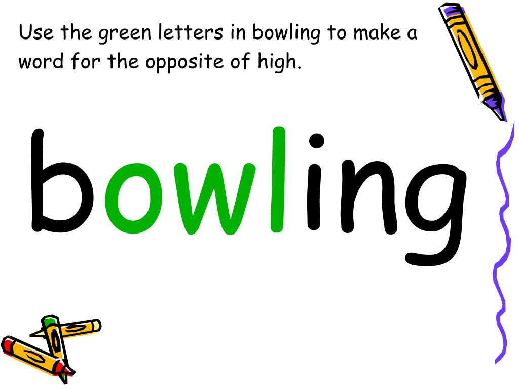 Use the green letters in bowling to make a