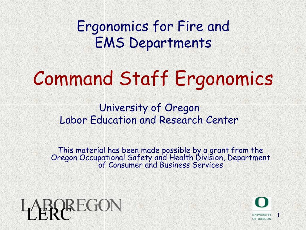 ergonomics for fire and ems departments command staff ergonomics l.
