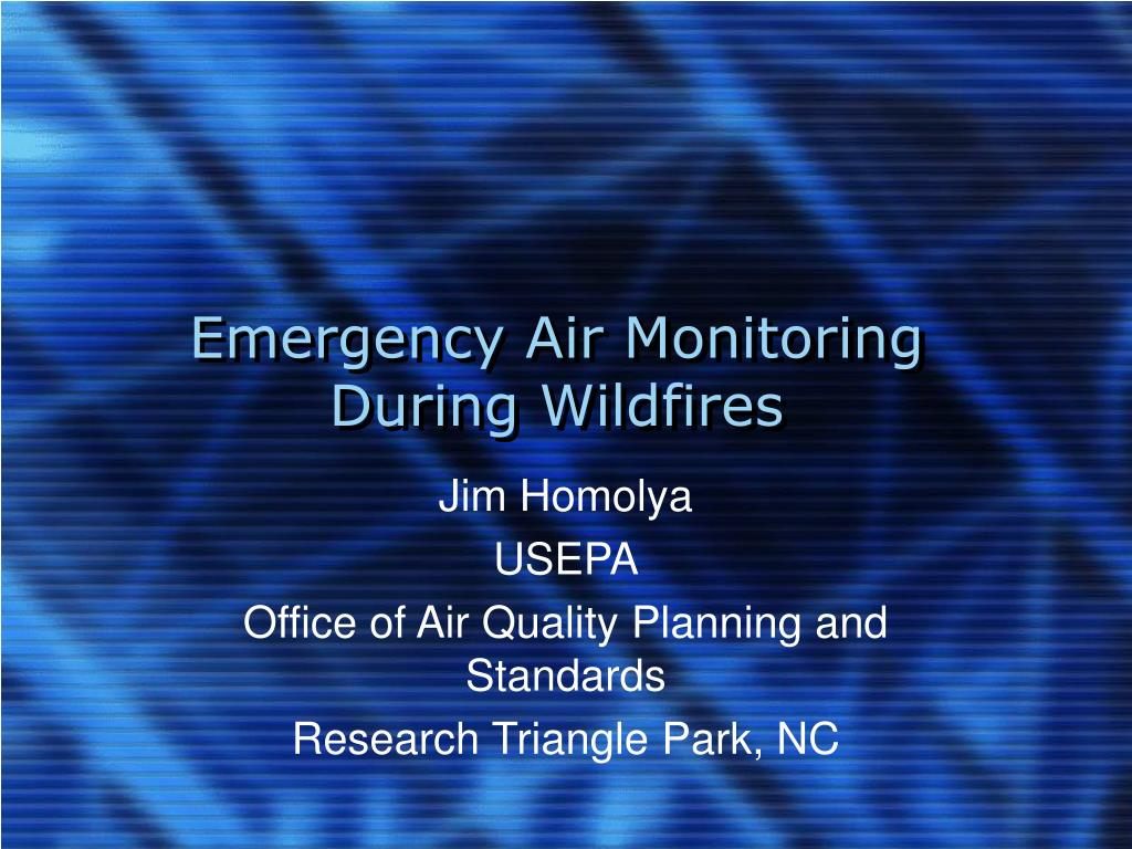 emergency air monitoring during wildfires l.