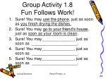 group activity 1 8 fun follows work