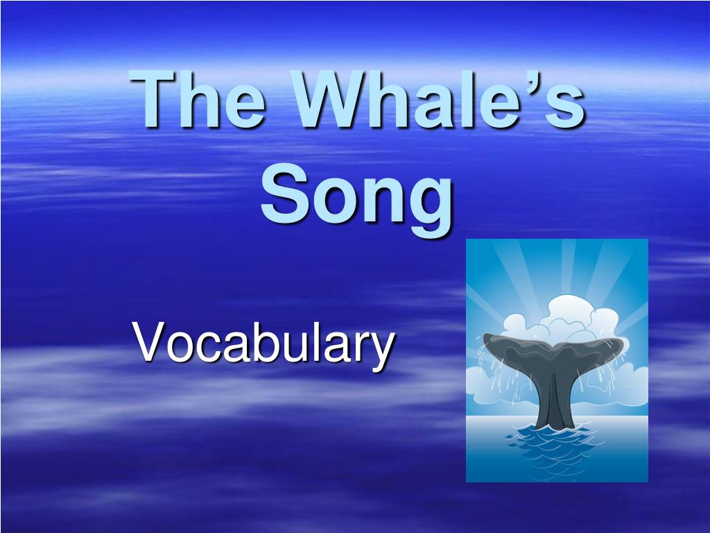 the whale s song l.