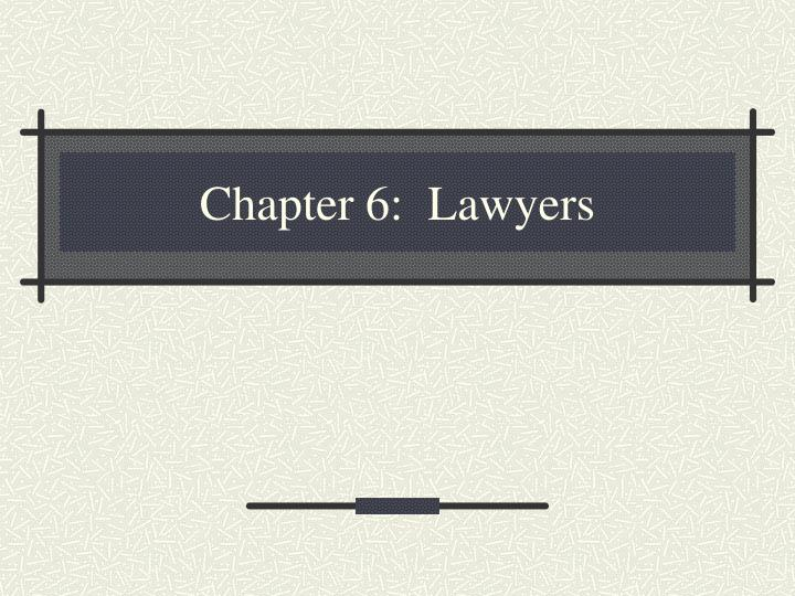 chapter 6 lawyers n.