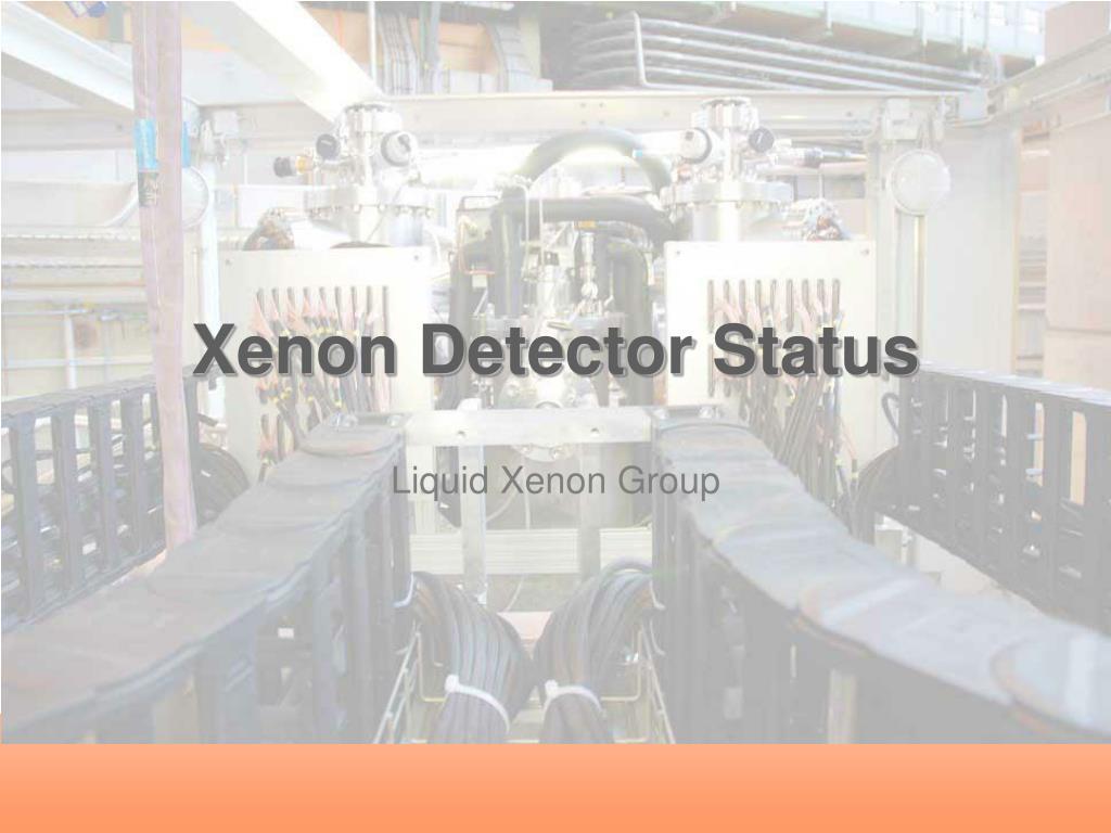 xenon detector status l.