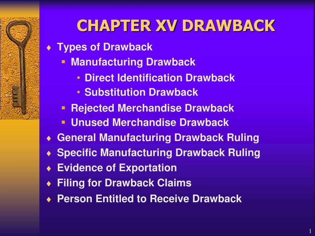 chapter xv drawback l.