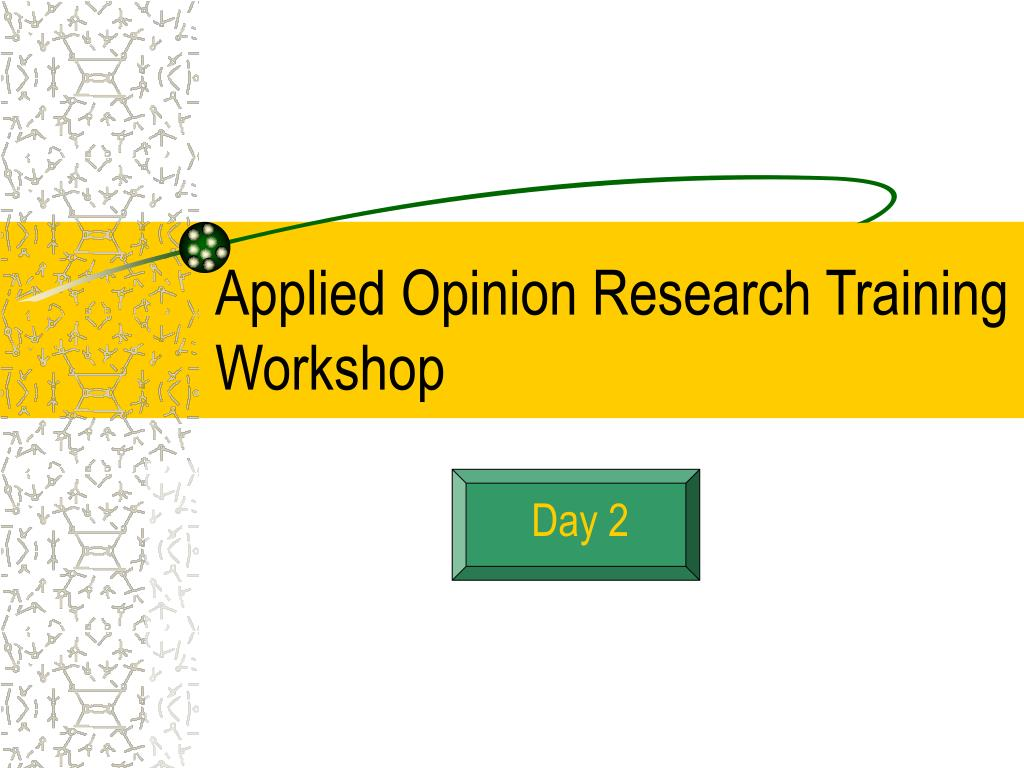 applied opinion research training workshop l.