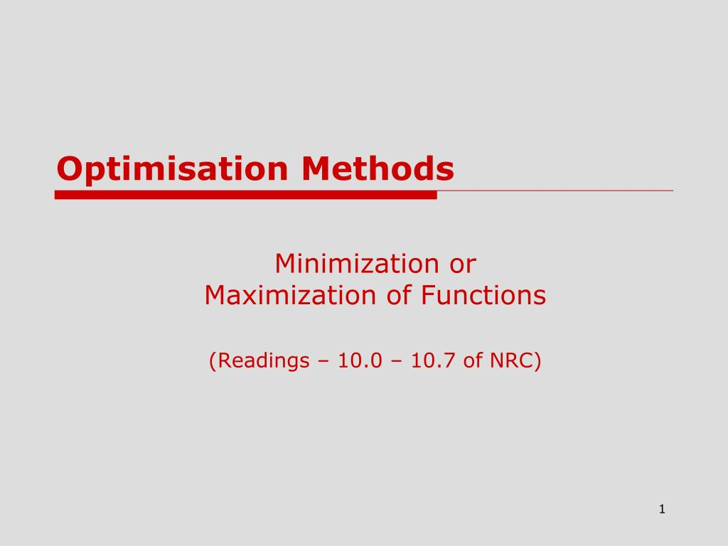minimization or maximization of functions readings 10 0 10 7 of nrc l.