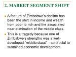 2 market segment shift
