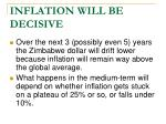 inflation will be decisive