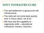 soft infrastrucure