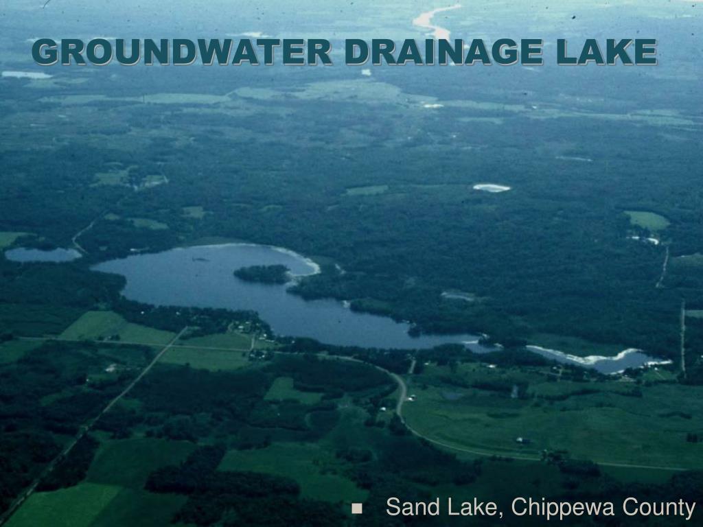 GROUNDWATER DRAINAGE LAKE