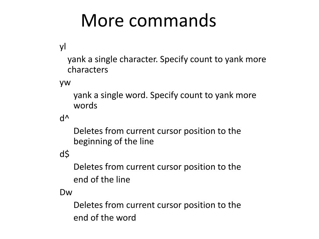 More commands
