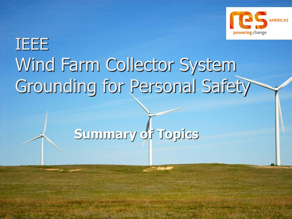 ieee wind farm collector system grounding for personal safety l.