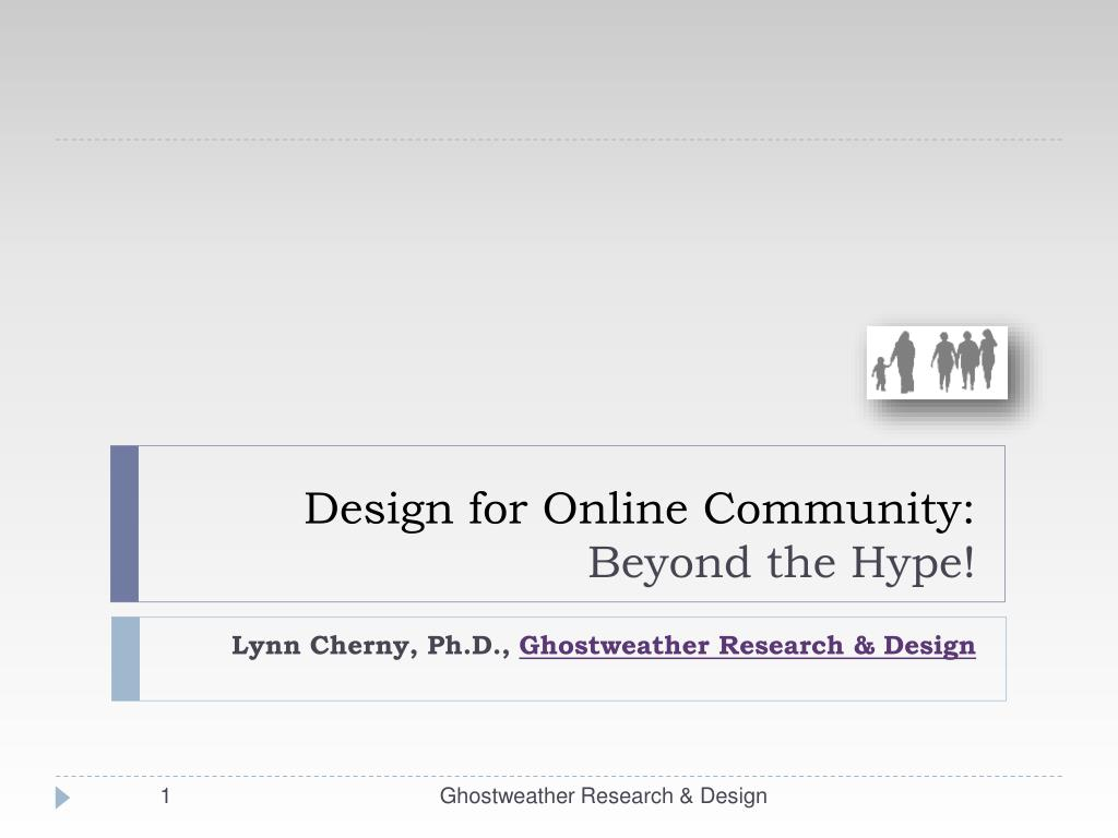 design for online community beyond the hype l.