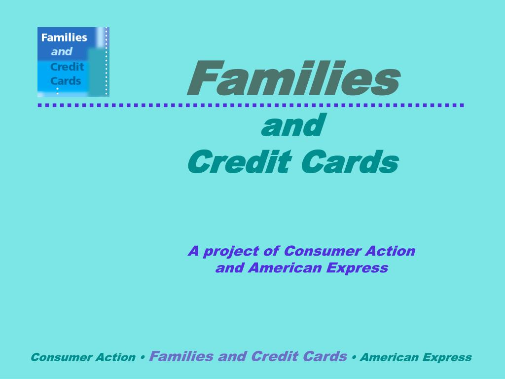 families and credit cards l.