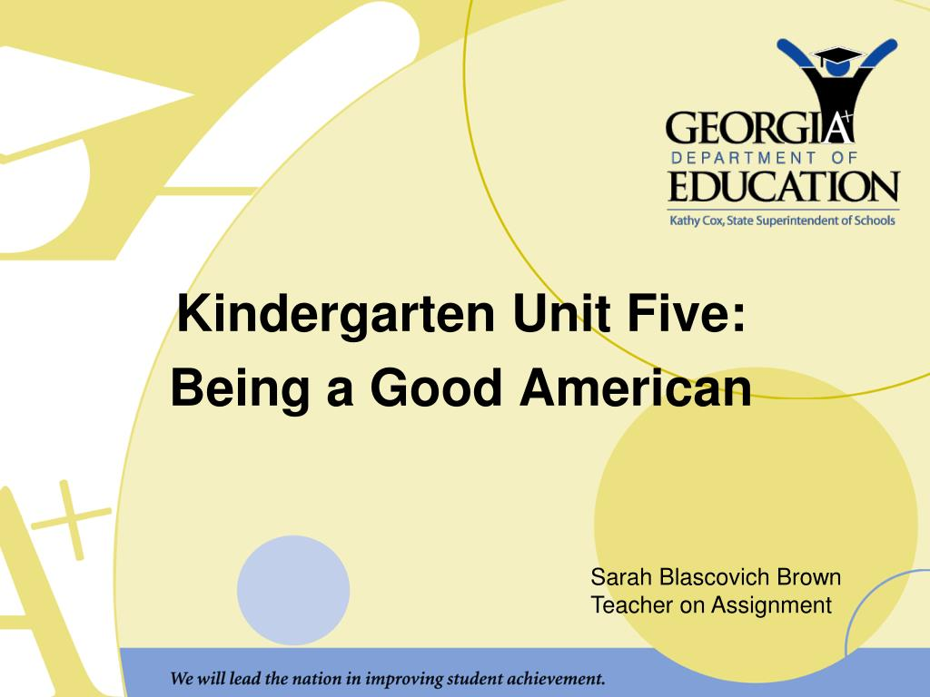 kindergarten unit five being a good american l.