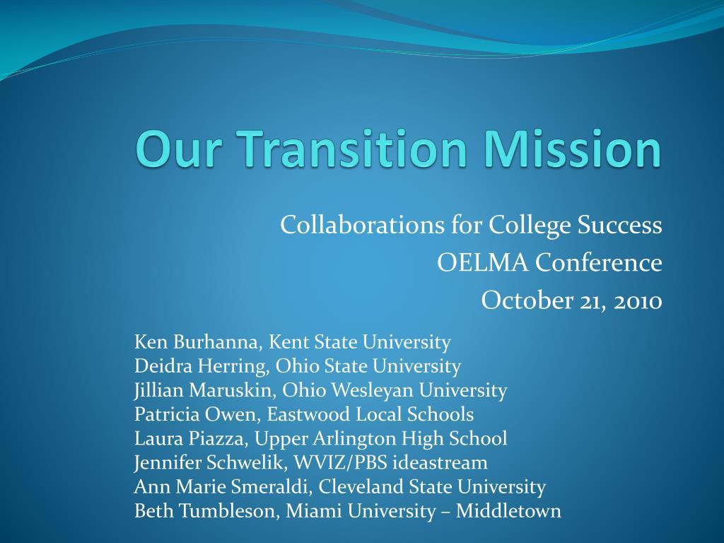 our transition mission l.
