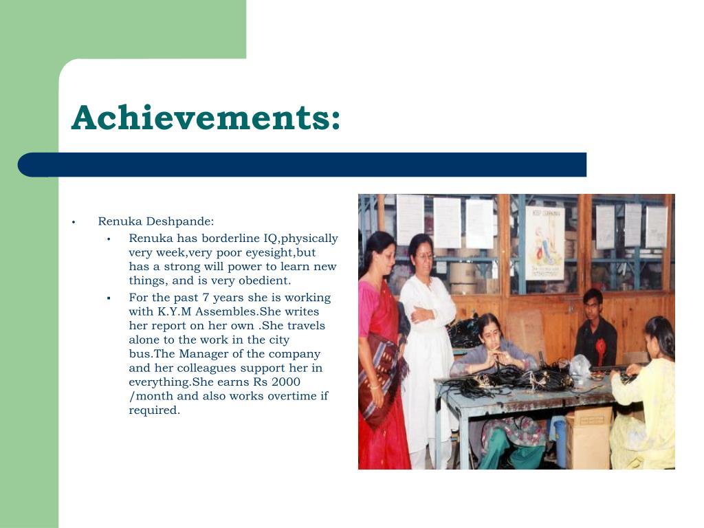 Achievements: