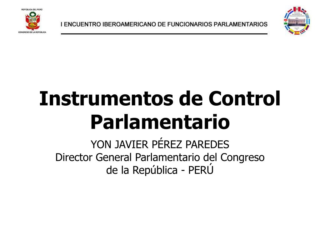 instrumentos de control parlamentario l.