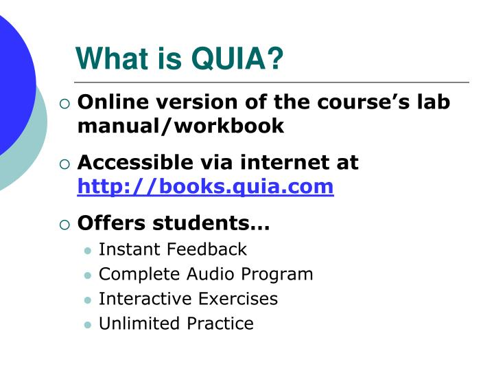 What is quia