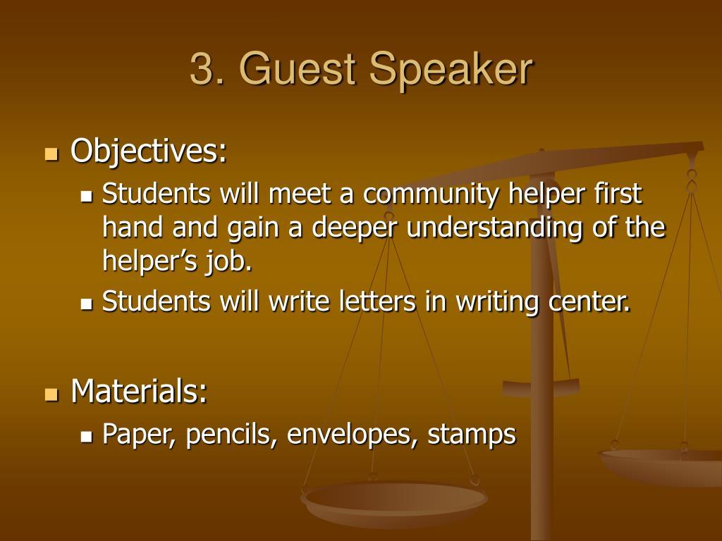 3. Guest Speaker