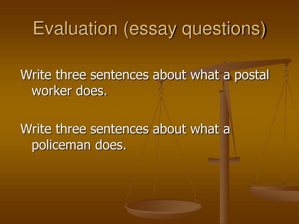 Evaluation (essay questions)