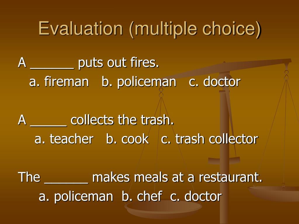Evaluation (multiple choice)