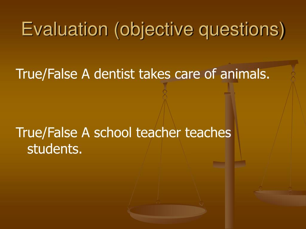Evaluation (objective questions)