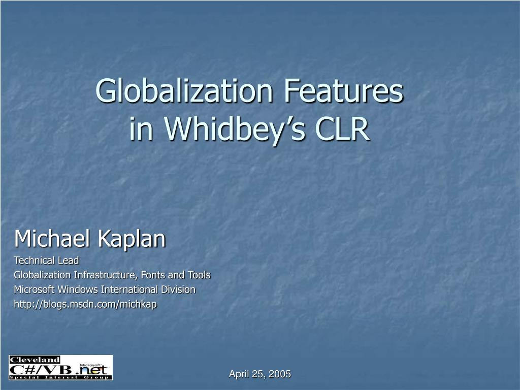 globalization features in whidbey s clr