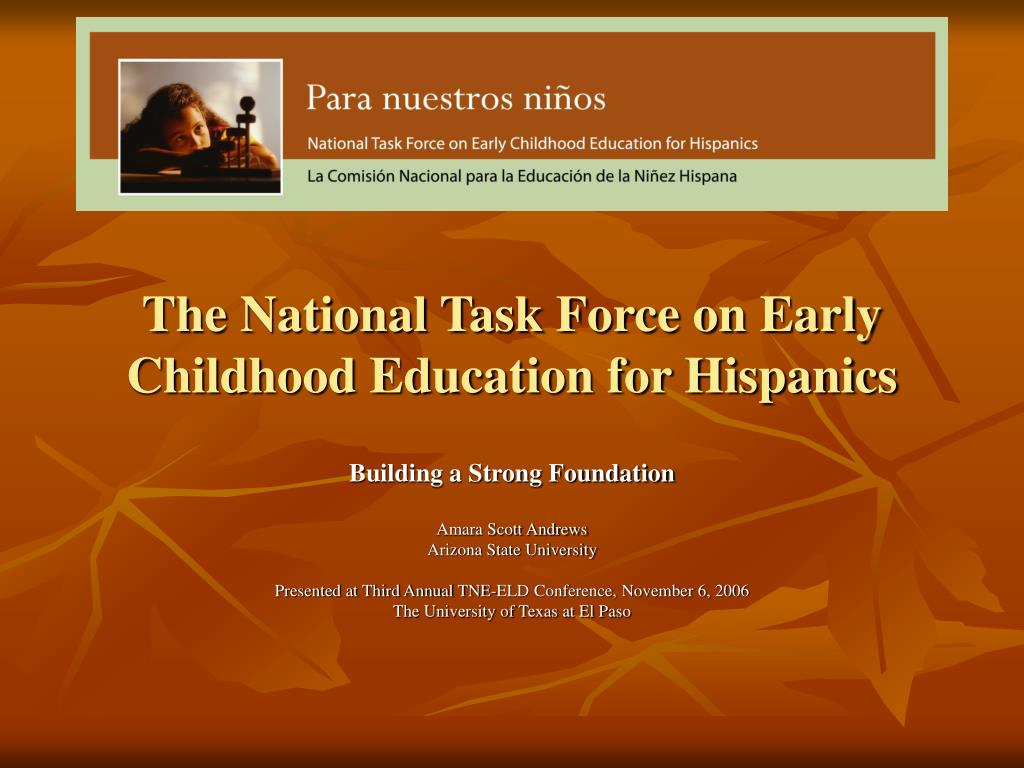 the national task force on early childhood education for hispanics l.