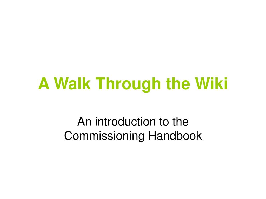 a walk through the wiki l.