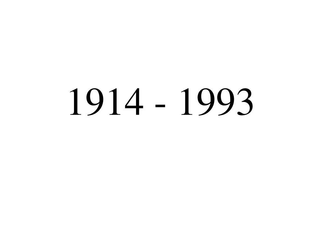 1914 1993 l.