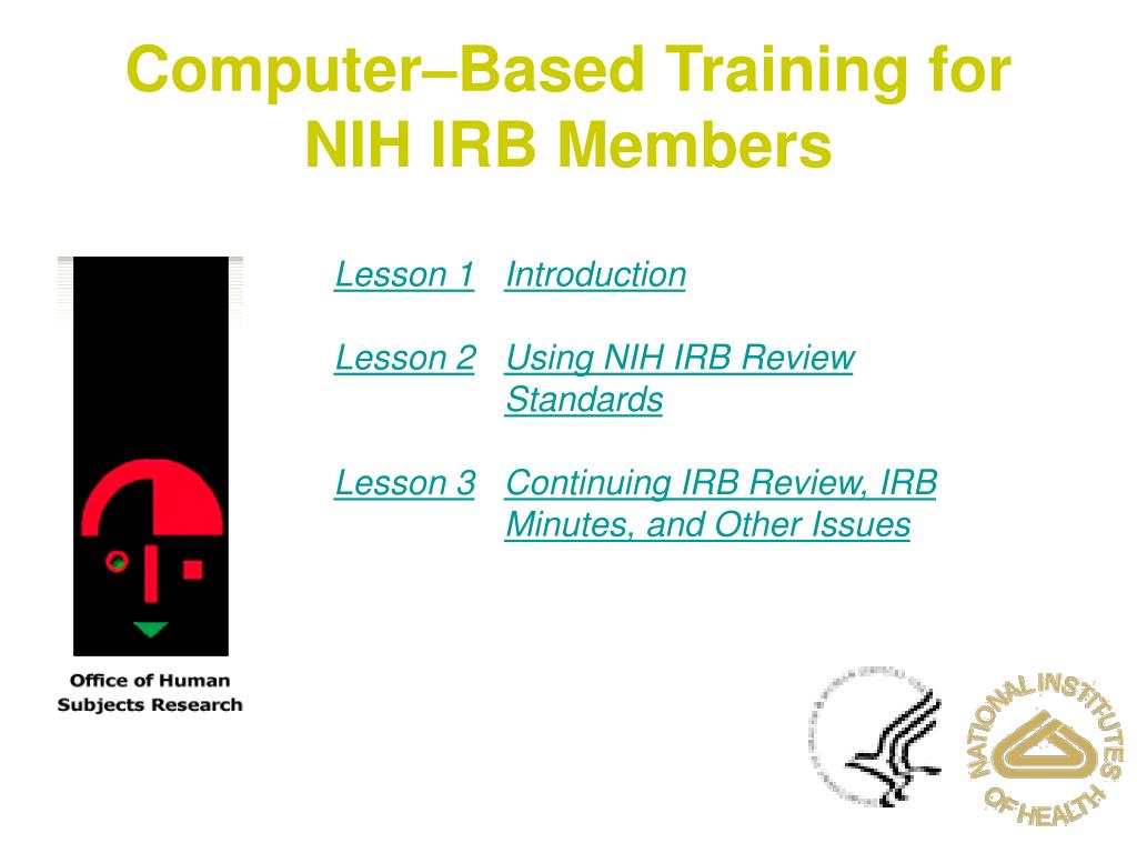 computer based training for nih irb members l.
