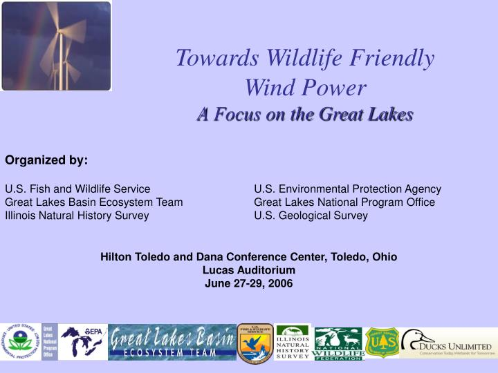 towards wildlife friendly wind power a focus on the great lakes n.