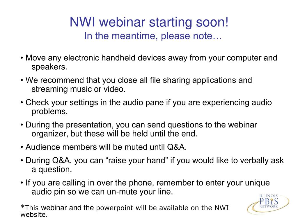 nwi webinar starting soon in the meantime please note l.