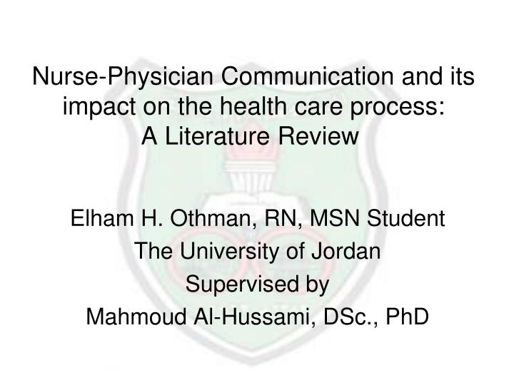 nurse physician communication and its impact on the health care process a literature review n.