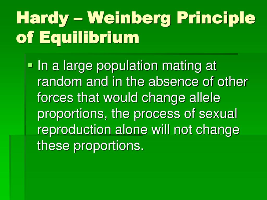 hardy weinberg equilibrium Full answer the hardy-weinberg equilibrium can be subverted by a variety of external factors, including natural selection, mating practices, gene flow, mutations and genetic drift.