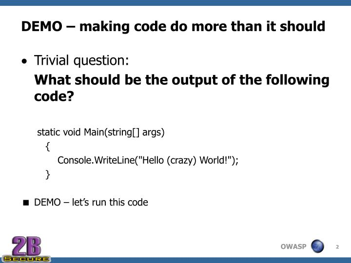 Demo making code do more than it should