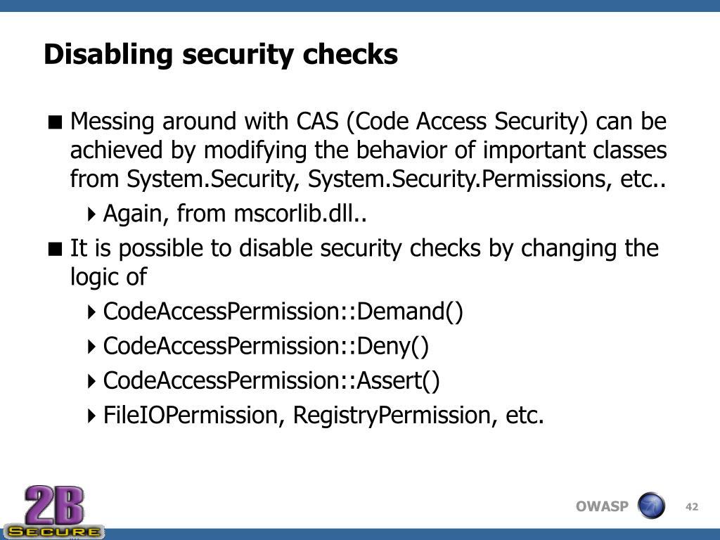 Disabling security checks