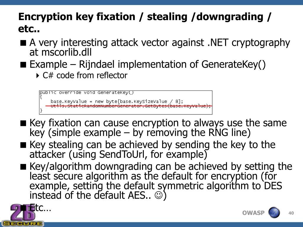 Encryption key fixation / stealing /downgrading / etc..