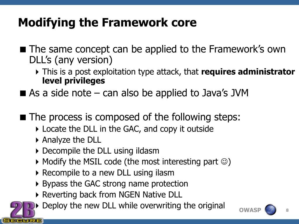 Modifying the Framework core