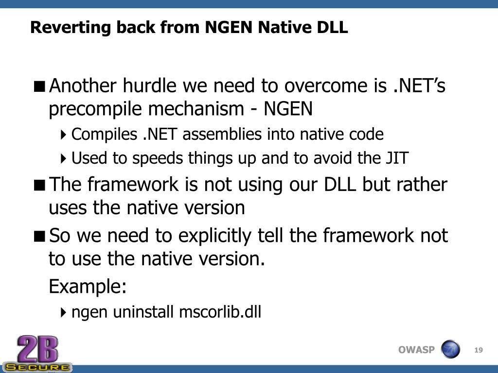 Reverting back from NGEN Native DLL