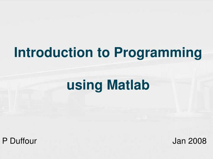 introduction to programming using matlab n.